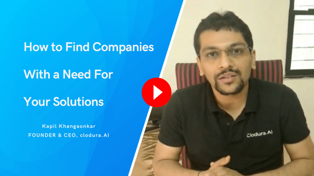 How to Find Companies with Need For Your Products or Services