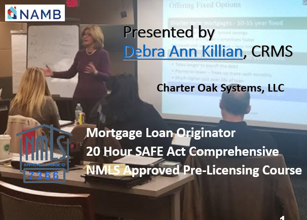NAMB 20 Hour FEDERAL SAFE NMLS PE ID#7366 Mortgage Loan Originator