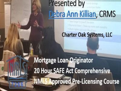 21 Hour Connecticut SAFE NMLS PE ID#7366 Includes CT 1 hour NMLS ID#11080 Mortgage Loan Originator