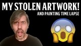 my stolen artwork and painting time lapse