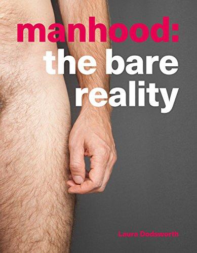 Manhood: The Bare Reality