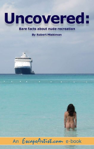 UNCOVERED: bare facts about nude recreation