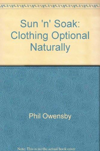 Sun 'n' Soak: Clothing Optional Naturally
