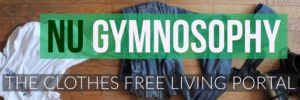 clothes free life - nu gymnosophy