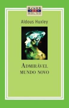 capa-admiravel-mundo-novo Resenha | Admirável Mundo Novo de Aldous Huxley