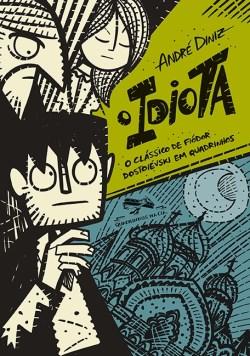capa-o-idiota-andre-diniz Resenha | O Idiota, versão Graphic Novel