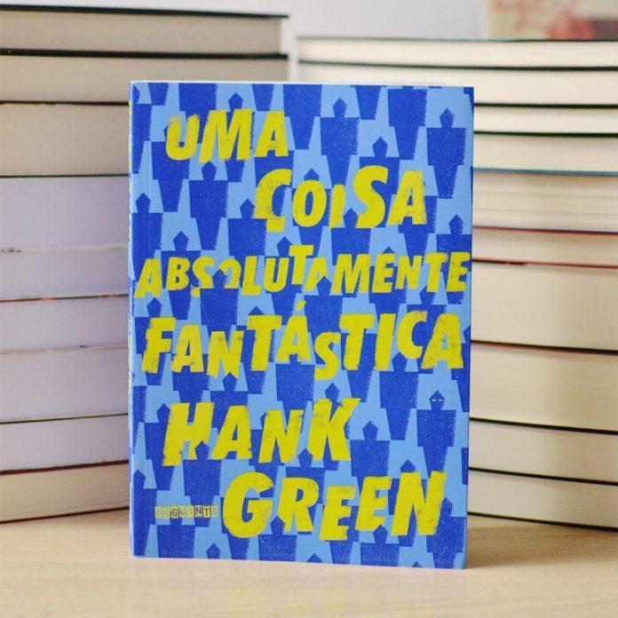 uma-coisa-absolutamente-fantastica-ig-1024x1024 Resenha | Uma coisa absolutamente fantástica de Hank Green