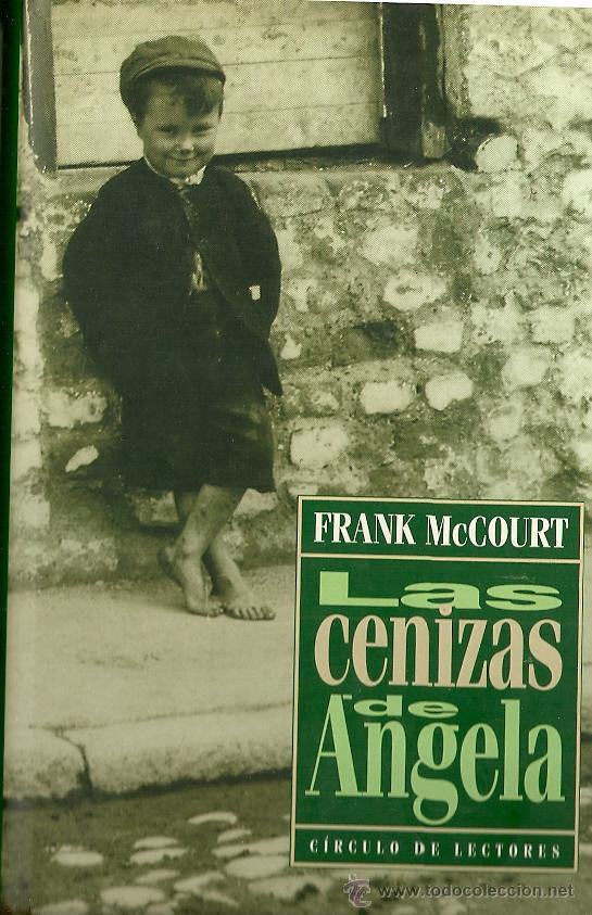 Resultado de imagen de libro las cenizas de angela circulo de lectores