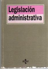 Resultado de imagen de legislación administrativa