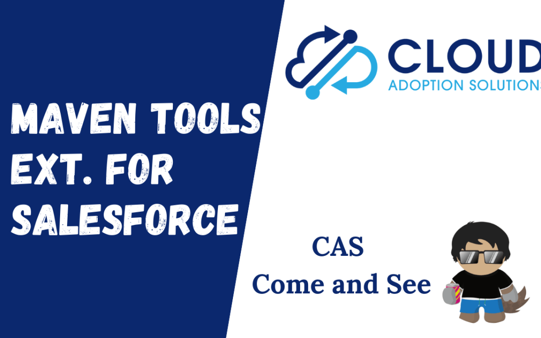Maven Tools: CAS Come and See Video