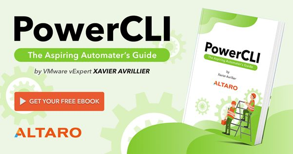 Download This Free eBook: PowerCLI, The Aspiring Automater's Guide by VMware vExpert Xavier Avrillier