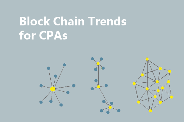 Blockchain Trends for CPAs