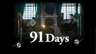 91Days Preview - 03
