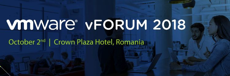 VMware vForum Romania 2018