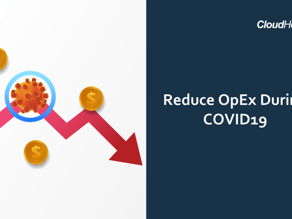 Automate your way to Reduce OpEx during COVID19