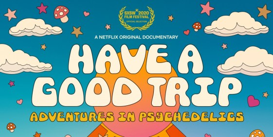 VIDEO: Netflix Releases the Trailer for HAVE A GOOD TRIP ...