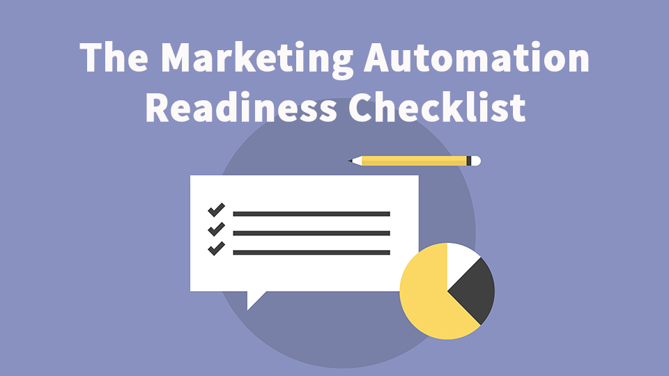 The Marketing Automation Readiness Checklist