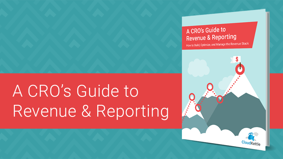 NEW eBook | The Chief Revenue Officer's Guide to Revenue & Reporting