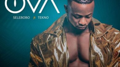 Photo of AUDIO : Selebobo ft Tekno – OVA Mp3 Download