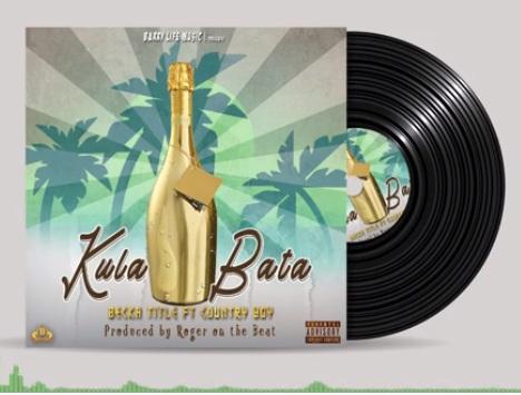 Audio: Becka Title ft Country Boy – KULA BATA