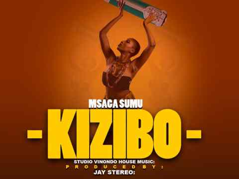 Audio: Msaga sumu – Kizibo Mp3 Download