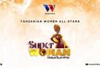 Tanzanian Women All Stars - Superwoman | Cloudsmediatz.com
