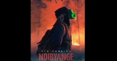 AUDIO: Fik Fameica – NDI BYANGE Mp3 DOWNLOAD
