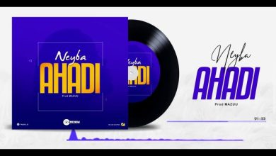 Photo of AUDIO: Neyba – AHADI Mp3 DOWNLOAD