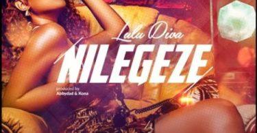 Lulu Diva – Nilegeze Mp3 Download AUDIO