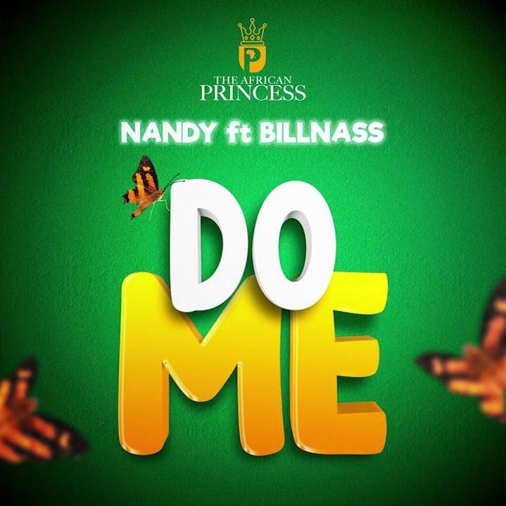 Nandy Ft Billnass – Do me Mp3 Download