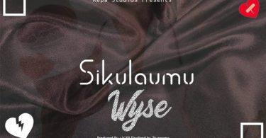 Wyse – Sikulaumu Mp3 Download AUDIO
