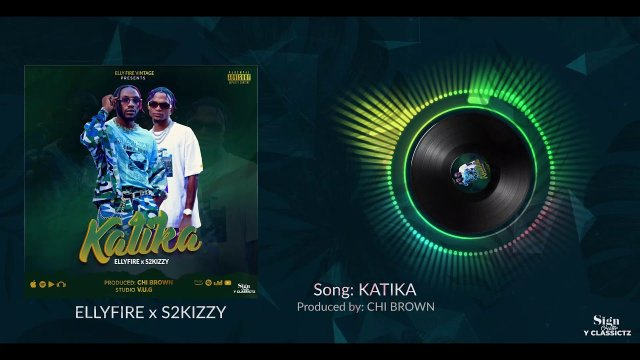 AUDIO: Elly Fire ft S2kizzy – Katika Mp3 Download
