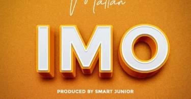 AUDIO: Mattan – IMO Mp3 Download
