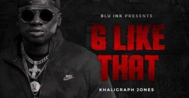 AUDIO: Khaligraph Jones – G Like That Mp3 Download