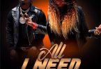 AUDIO: Mary Boyoi Ft Harmonize – All I Need Mp3 Download
