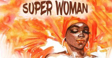 AUDIO: Diamond Platnumz Ft Rayvanny, Mbosso, Jux, Madee, Belle 9, Marioo, Lava Lava, Joel Lwaga, G Nako, Barnaba & Baba Levo - Super Woman Mp3 Download