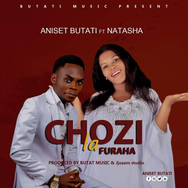 AUDIO: Aniset Butati Ft Natasha - Chozi La Furaha Mp3 Download