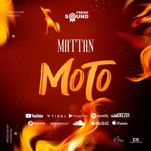 AUDIO: Mattan - Moto Mp3 Download