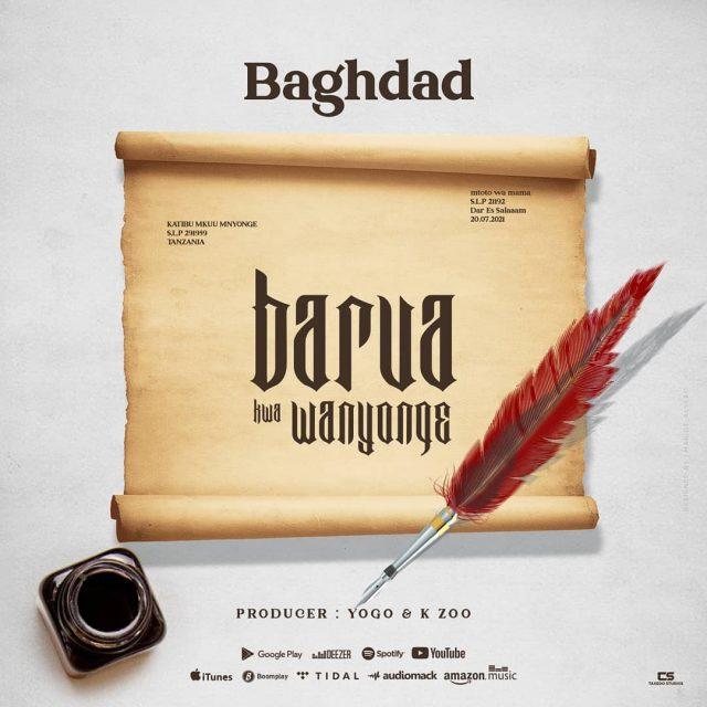 AUDIO: Baghdad - Barua Kwa Mnyonge Mp3 Download