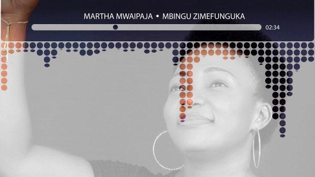AUDIO: Martha Mwaipaja - Mbingu Zimefunguka Mp3 Download