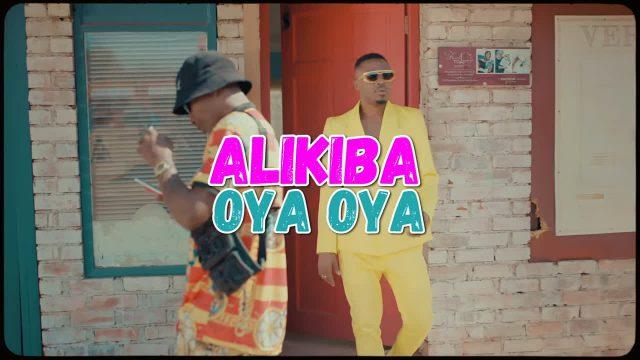 VIDEO: Alikiba - Oya Oya Mp4 Download