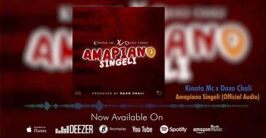 AUDIO: Kinata Mc Ft Daxo Chali - Amapiano Singeli Mp3 Download