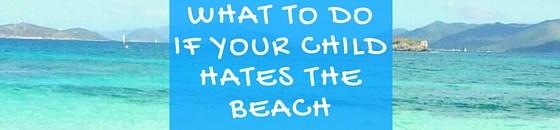 hates the beach