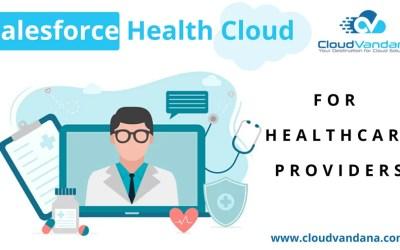 7 Ways Salesforce Health Cloud Can Improve Patient Experience