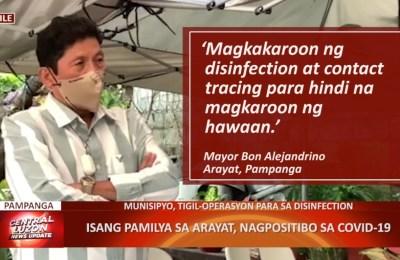 Isang pamilya sa Arayat, Pampanga, nagpositibo sa COVID-19