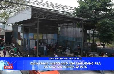 QWIK PMVIC inireklamo ang mahabang pila ng mga motorista sa PETC