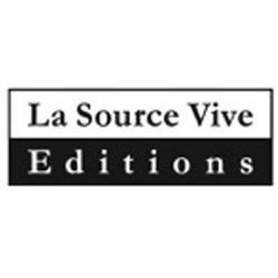 Editions : La Source Vive