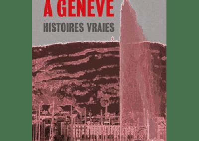 Livre : Meurtres à Genève, Corinne Jaquet