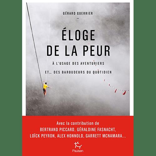 Gérard Guerrier - Eloge de la Peur - Editions Paulsen