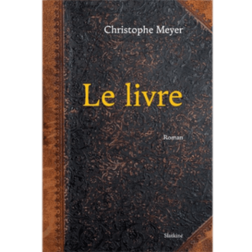 Le Livre - Christophe Meyere - Slatkine éditions